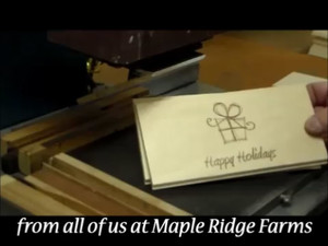 Happy Holidays from Maple Ridge Farms