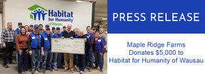 Maple Ridge Farms Donates $5,000 to Habitat for Humanity of Wausau